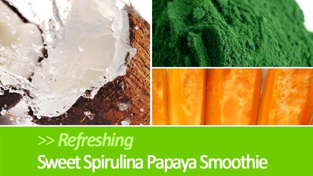 Spirulina Papaya Green Smoothie Recipe