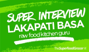 Lakapati Basa Raw Food Kitchen Guru Interview
