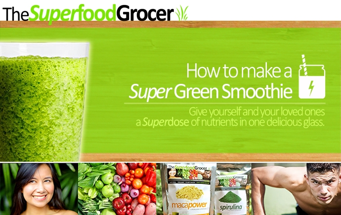 How to make a green smoothie | The Superfood Grocer