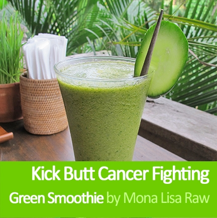 Kick-Butt Cancer Fighting Green Smoothie Recipe