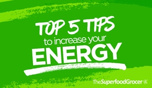 Top 5 Tips To Increase Your Energy