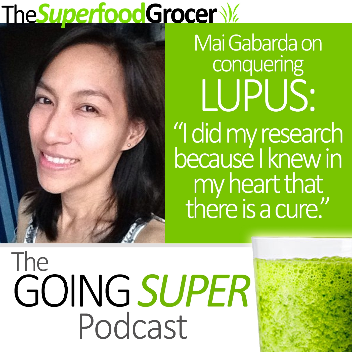 EP01: Overcoming Lupus through a Plant Based Diet with Mai Gabarda