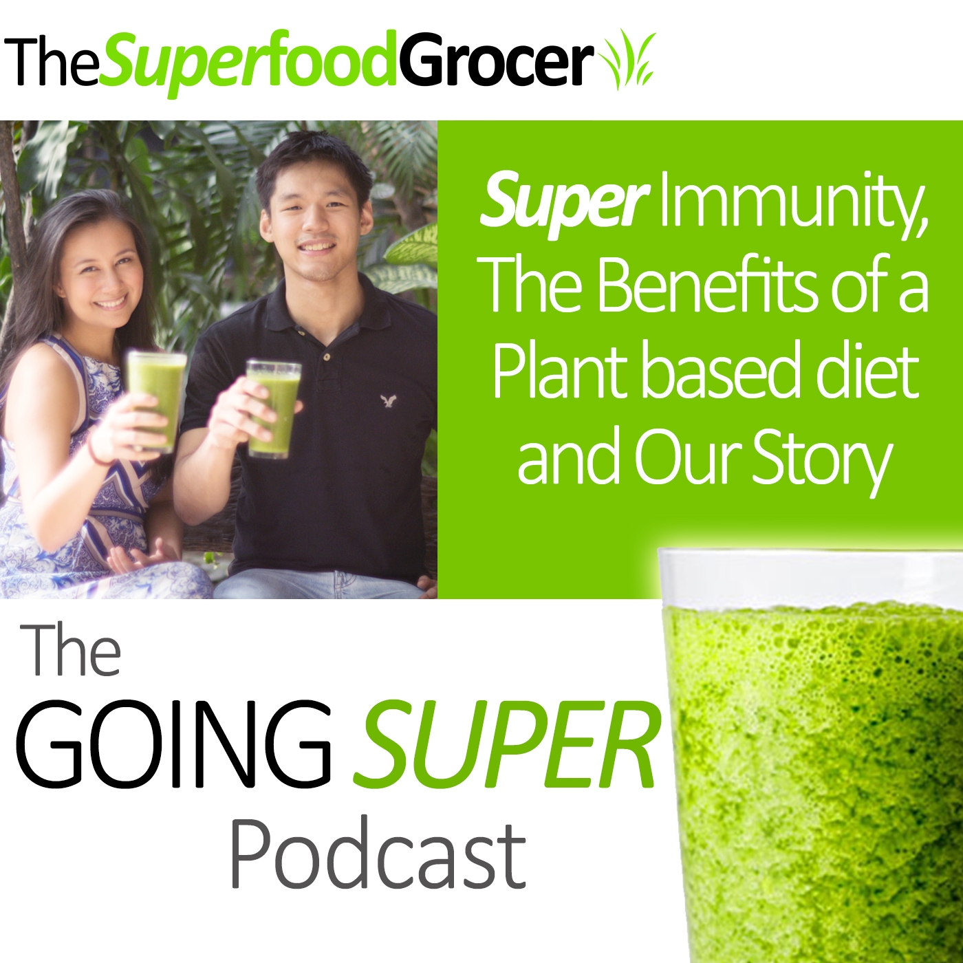 EP02: Super immunity, Benefits of a Plant based Diet and our Story