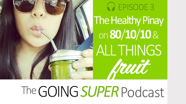 EP03: All about Fruit with the Healthy Pinay