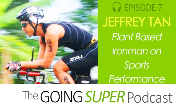 EP07: Jeffrey Tan on how plant based foods impacts sports performance